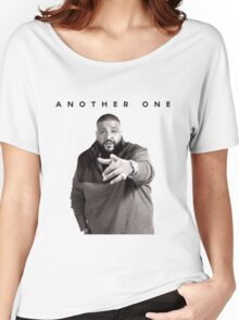 Another One!!! | DJ Khaled Women's Relaxed Fit T-Shirt