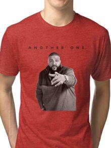 Another One!!! | DJ Khaled Tri-blend T-Shirt