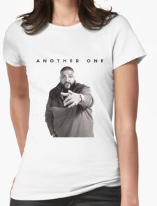 Another One!!! | DJ Khaled Womens Fitted T-Shirt