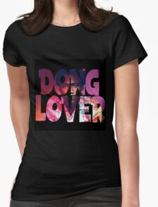 Dong Lover Womens Fitted T-Shirt