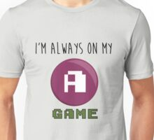 A GAME Unisex T-Shirt