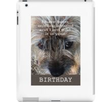 Birthday wishes, Border terrier, sniffing around, humor iPad Case/Skin