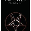 Original The Witch minimalist poster by deeceethered