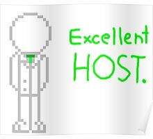Excellent host. Poster