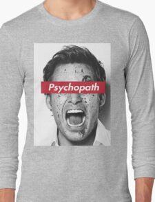 psychopath Long Sleeve T-Shirt