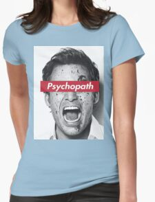 psychopath Womens Fitted T-Shirt