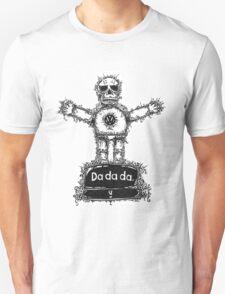 DA DA DA T-Shirt