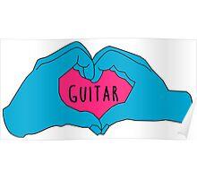I love guitar Poster