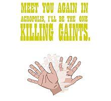 Kill Giants Photographic Print