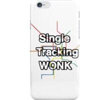 Single Tracking Wonk 1 iPhone Case/Skin