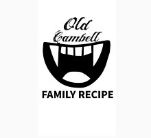 Old Cambell Family Recipe-Supernatural Unisex T-Shirt