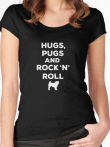 Hugs, Pugs and Rock 'n' Roll Women's Fitted Scoop T-Shirt