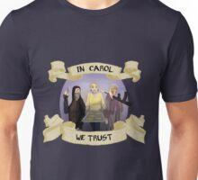In Carol We Trust Unisex T-Shirt