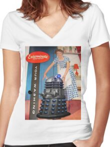 Exterminate .... your washing Women's Fitted V-Neck T-Shirt