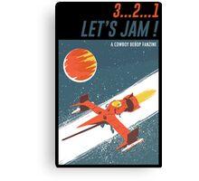 Let's Jam - Cowboy Bebop Canvas Print