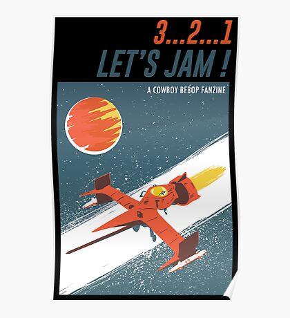 Let's Jam - Cowboy Bebop Poster