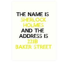 The name is Sherlock Holmes Art Print