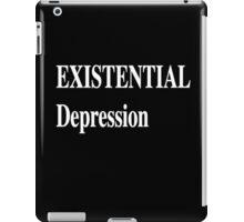 Existential Depression iPad Case/Skin