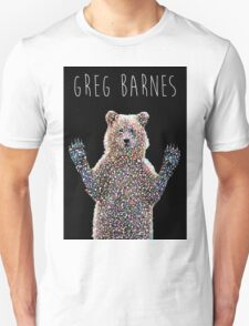 Greg The Bear  Unisex T-Shirt