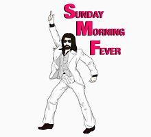 Sunday Morning Fever Unisex T-Shirt