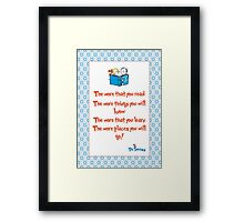 The more you read Framed Print