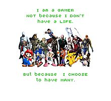 I am a GAMER Photographic Print