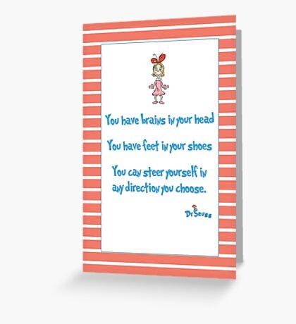 Yo have brains Greeting Card