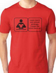 Vector Warnung Deutsch Lesen Abhängig Unisex T-Shirt
