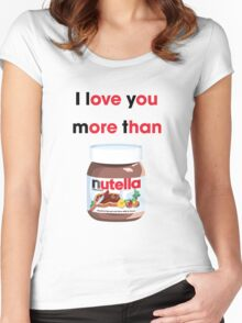 I LOVE YOU MORE Women's Fitted Scoop T-Shirt