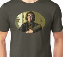 The Log lady Unisex T-Shirt