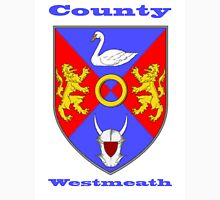 County Westmeath  Coat of Arms Unisex T-Shirt