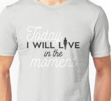 YOGA: Today I will live in the moment Unisex T-Shirt