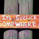 Somewhere It's Five o'clock by Lynn Bolt