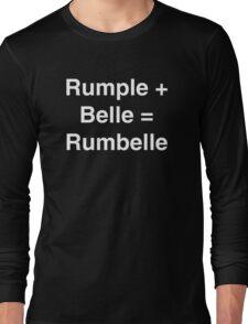 Rumple + Belle = Rumbelle Long Sleeve T-Shirt