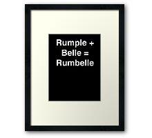 Rumple + Belle = Rumbelle Framed Print