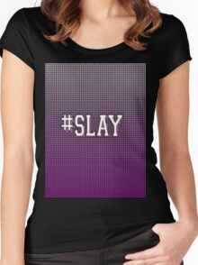 #SLAY Women's Fitted Scoop T-Shirt