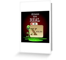 Aliens are Real Greeting Card