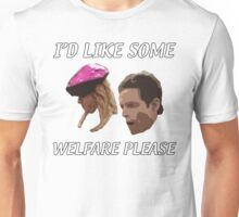 I'd Like Some Welfare Please Unisex T-Shirt