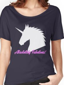Absolutely Fabulous! Unicorn Women's Relaxed Fit T-Shirt