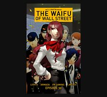 The waifu of wall street mitsuru from persona 3 Unisex T-Shirt