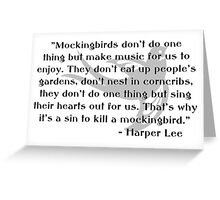 KRW To Kill a Mockingbird Quote Greeting Card