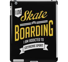 I Love Skateboarding Extreme Sport iPad Case/Skin