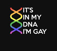 It's in my DNA, I'm gay Unisex T-Shirt