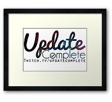 Update Complete! with Link Framed Print