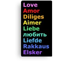 Love (languages) Canvas Print