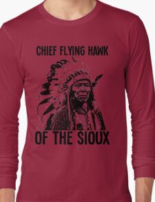 Chief Flying Hawk (of The Sioux) Long Sleeve T-Shirt