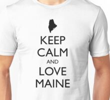 KEEP CALM and LOVE MAINE Unisex T-Shirt
