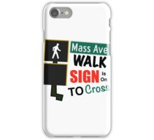 Mass Avenue Walk Sign iPhone Case/Skin