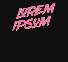 Lorem Ipsum - Neon Unisex T-Shirt