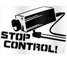 """STOP CONTROL!"" Quote Poster"